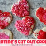 , Valentine's Cut Out Cookies!