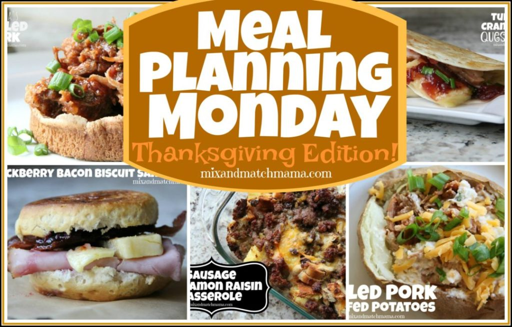 , Meal Planning Monday: THANKSGIVING EDITION!