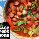 , Simple Sausage, Peppers & Onions