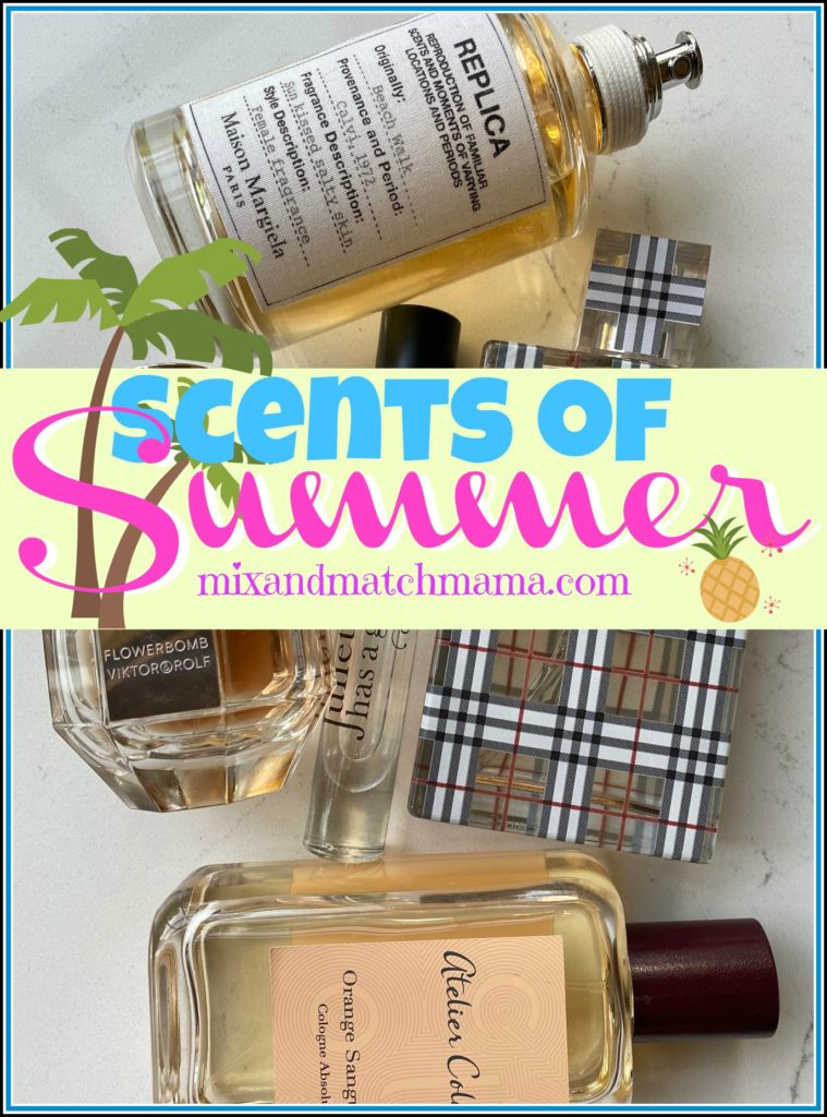 , Scents of Summer!