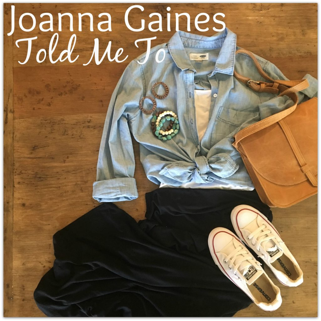 Joanna Gaines Told Me To